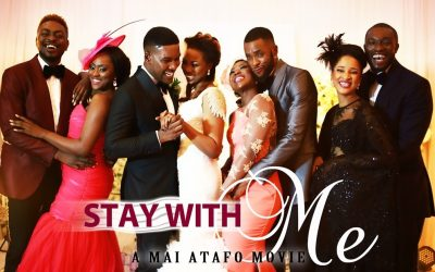 Mai Atafo - Stay with me - Movie Poster